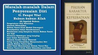 PIKIRAN, KARAKTER DAN KEPRIBADIAN: 61. Fungsi Vital Hukum-hukum Allah - Omer Simbolon