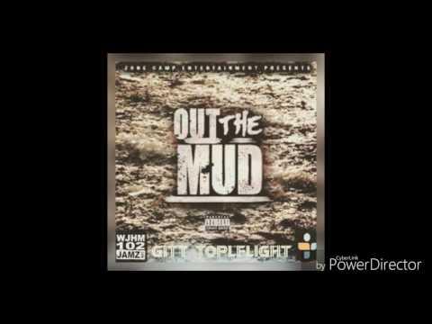 Gitt Topflight - OUT DA MUD (Official Audio)