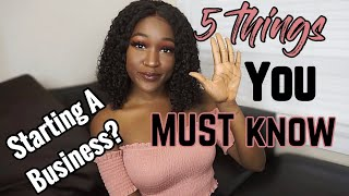 5 Things You MUST Know BEFORE Starting A Business   Chinyere I.