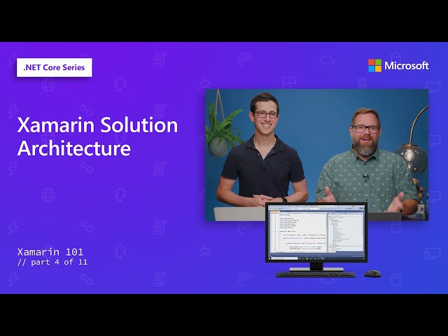 Xamarin Solution Architecture | Xamarin 101 [4 of 11]