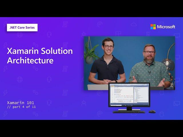Xamarin Solution Architecture | Xamarin 101 [4 of 11]