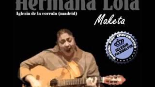 3.Hermana Lola de Madrid - desde que te conocí