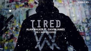 [3D+BASS BOOSTED] ALAN WALKER - TIRED (FT. GAVIN JAMES) | bumble.bts