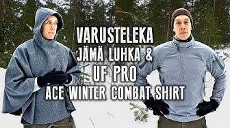 Tupla-arvostelu: Varusteleka Jämä Luhka & UF PRO AcE Winter Combat Shirt