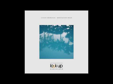 Lucio Cremasco, Giovanni Agugiaro - Meditation Road (Original Mix)