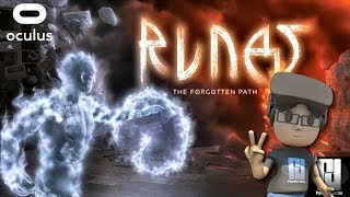 RUNES:THE FORGOTTEN PATH IMPRESSIONS // Oculus Rift + Touch // GTX 1060 (6GB)