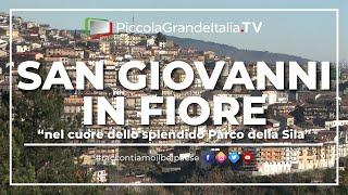 San Giovanni in Fiore - Piccola Grande Italia