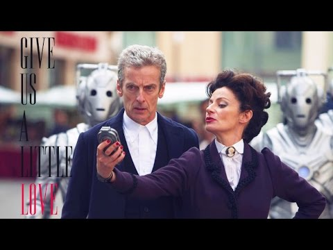Doctor Who | Twelve And Missy | Give Us A Little Love | Twissy