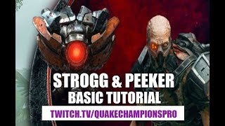 Strongg and Peeker basic tutorial Quake Champions