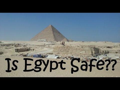 Is Egypt Safe? Egypt Travel 2018