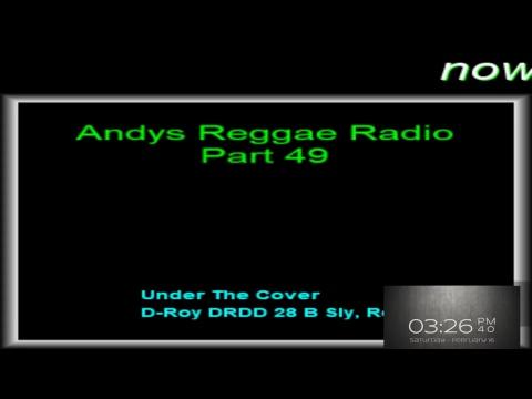 Andys Reggae Radio-Part 49
