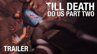 Team Fortress 2 - Till Death Do Us Part Two Trailer (SFM)