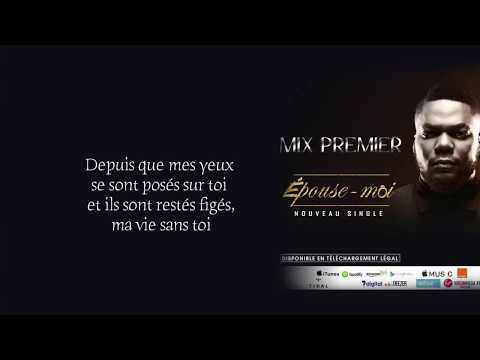 Mix Premier-  Epouse-moi [Audio Paroles]