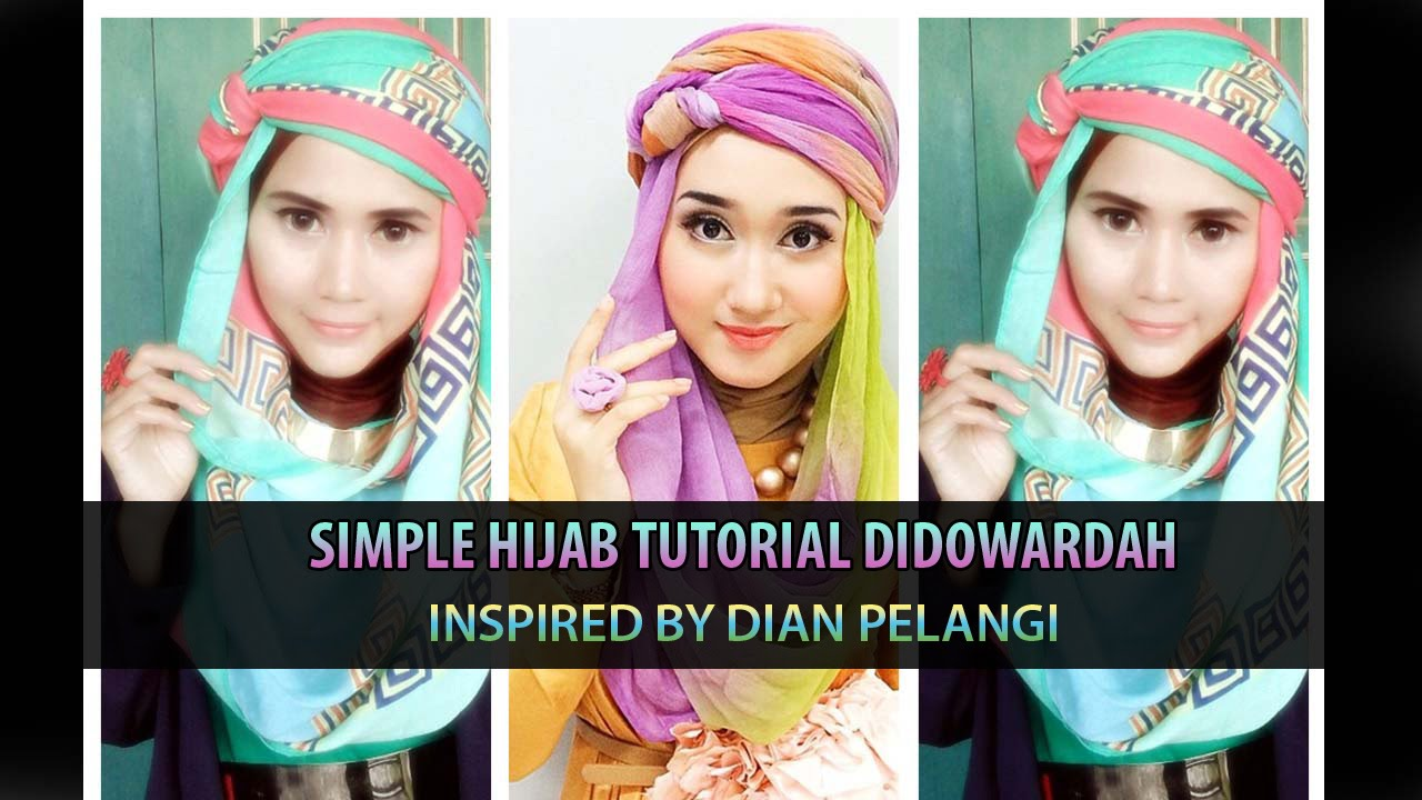 Simple Hijab Tutorial Didowardah For Ramadhan Inspired By Dian