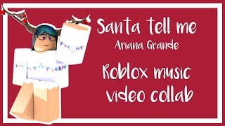 Papá Noel dime - Ariana grande Roblox video collab
