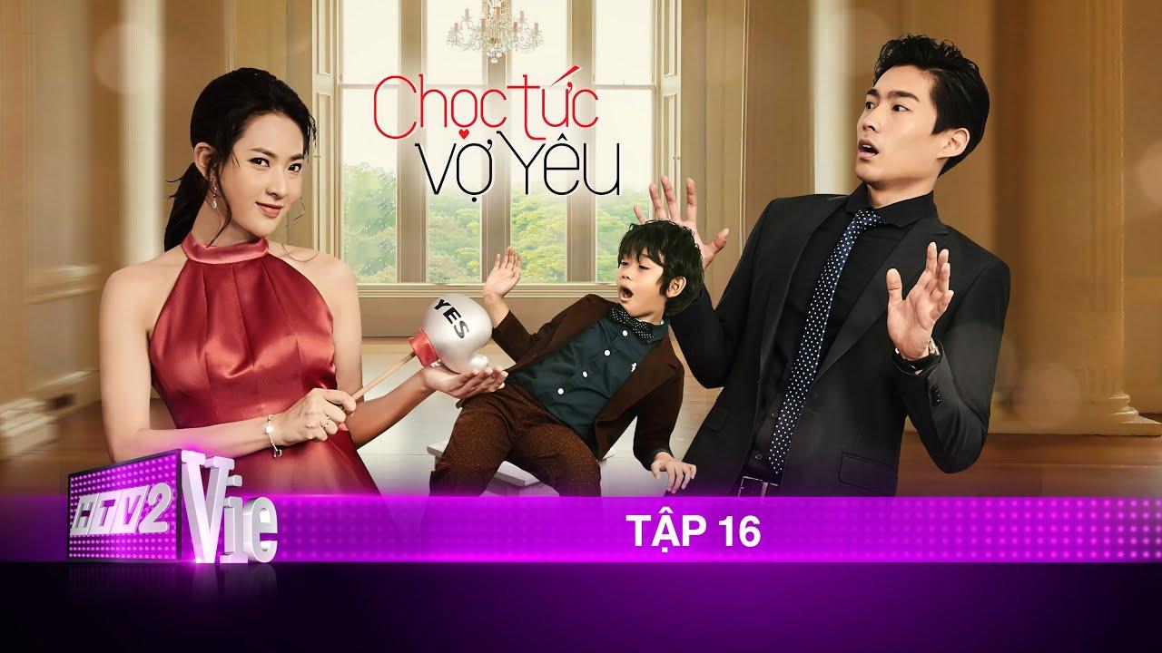 Tập 16 - Chọc Tức Vợ Yêu | Phim ngôn tình hay nhất 2020
