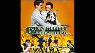 Gunfight At The O.K. Corral | Soundtrack Suite (Dimitri Tiomkin)