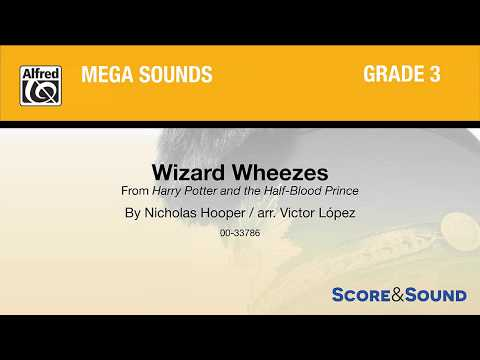 Wizard Wheezes, arr. Victor López – Score & Sound mp3
