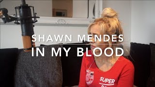 Baixar Shawn Mendes - In My Blood | Cover