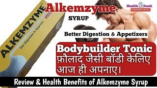 Digestive & Appetite Tonic | Bodybuilder Tonic | Alkemzyme Syrup | Health Rank