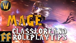 MAGES - Lore & Roleplay Tips - Warcraft Lore