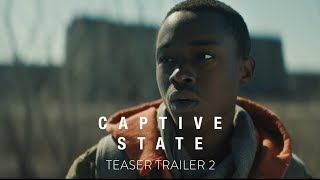 CAPTIVE STATE - Official Teaser Trailer 2 [HD] - In Theaters March 2019
