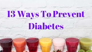 Get it here: https://diabetes.811naturalcure.com 13 ways to prevent diabetes - reverse naturally here are the diabetes: 1. cut su...