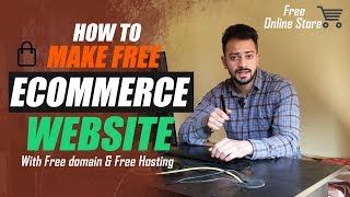 How to make free Ecommerce website with free domain & hosting
