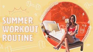 GYM ROUTINE: Summer Diet & Work Out 🏋