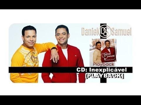 Playback Completo Inexplicavel Daniel E Samuel Youtube