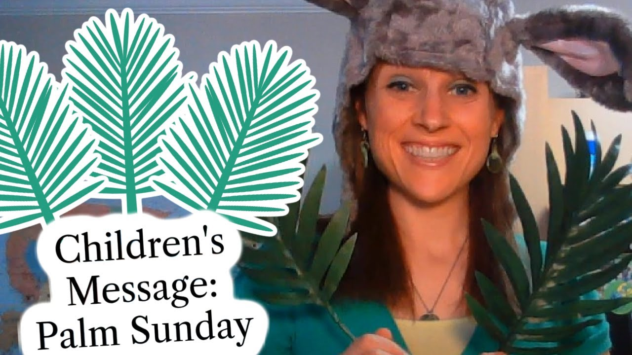 Palm Sunday - Kids Sunday School Lesson   Ministry-To-Children [ 720 x 1280 Pixel ]