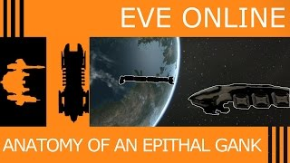 Eve Online: Anatomy of an Epithal Gank
