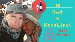 Interracial couple bed & breakfast vlog