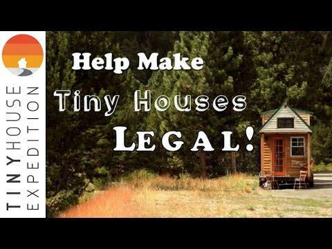 Help Make Tiny Houses Legal!