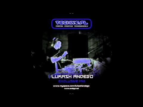 Techno.pl exclusiv - mixed by Lukash Andego 29.10.2007
