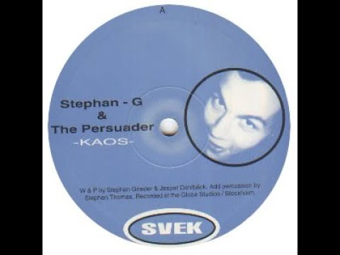 Stephan-G & The Persuader - Untitled ( Kaos - A1 )