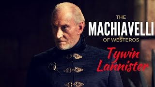 Game of Thrones/ASOIAF Theories | Tywin Lannister | The Machiavelli of Westeros | Part 4