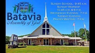 Batavia Assembly of God - Harrison, Arkansas Live Stream