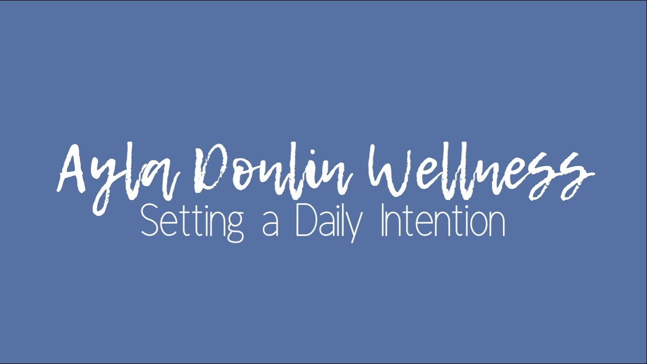 Setting a Daily Intention