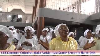 celestial church of christ comforter cathedral akoka parish 1 last sunday service in march 2014