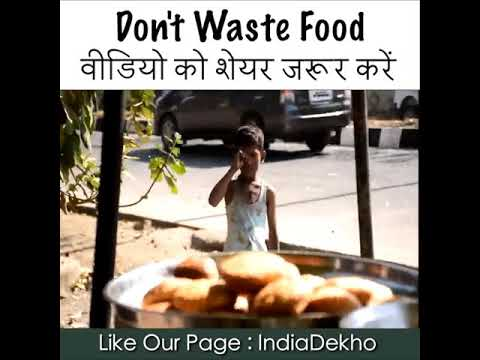 Don't waste food food is our life