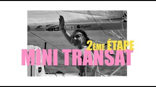 2ème étape de la MINI TRANSAT 2019 🌟