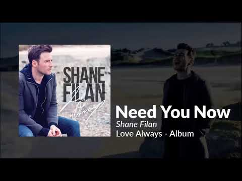 Shane Filan Of Westlife - Need You Now (featuring Sitti) - Preview
