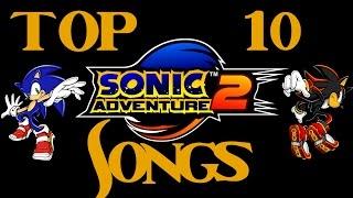 Top 10: Sonic Adventure 2 Songs