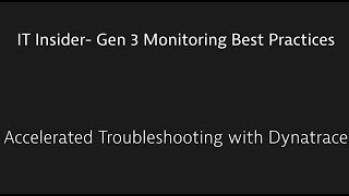 IT Insider – Gen 3 Monitoring Best Practices: Troubleshooting