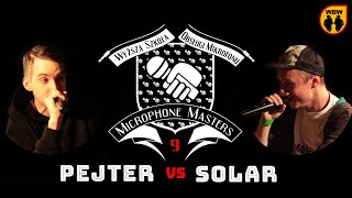 SOLAR vs PEJTER @ Microphone Masters 9 @ freestyle battle