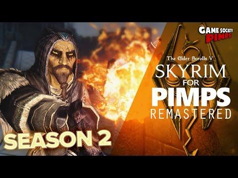 Skyrim For Pimps REMASTERED Season 2 - GameSocietyPimps