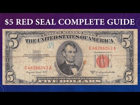 Red Seal $5 Dollar Bill Complete Guide - What Is It Worth And Why?