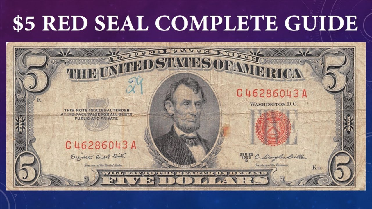 Red Seal 5 Dollar Bill Complete Guide What Is It Worth And Why