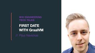 First date with GraalVM - Pijus Navickas